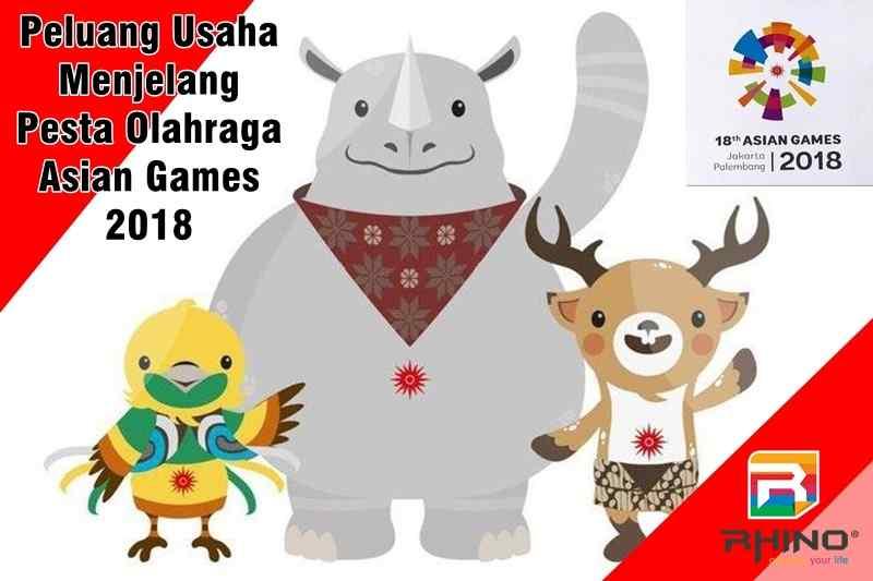 Peluang Usaha Menjelang Pesta Olahraga Asian Games 2018